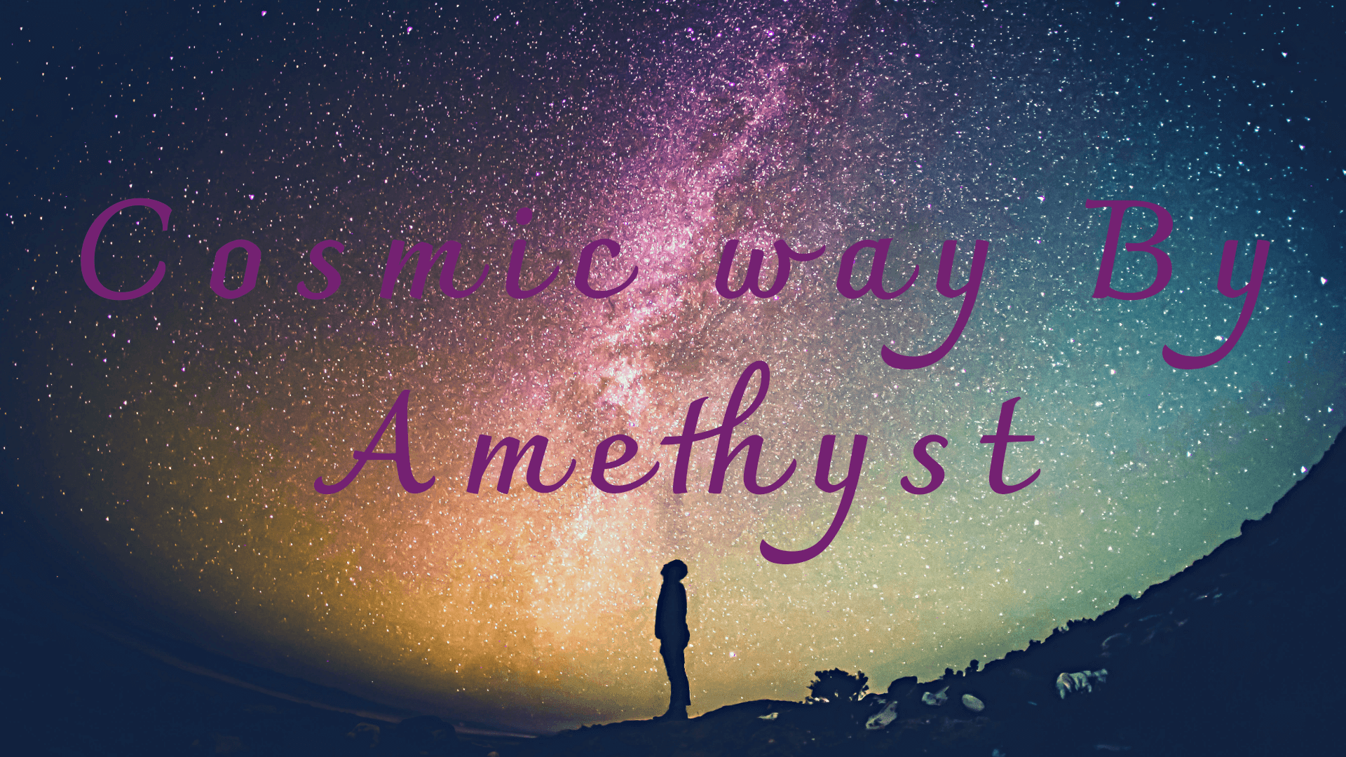 Cosmic Way By Amethyst